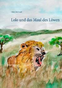 Cover Lolo und das Maul des Löwen