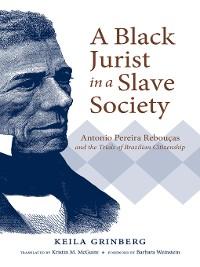 Cover A Black Jurist in a Slave Society