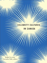 Cover Celebrity Cultures in Canada