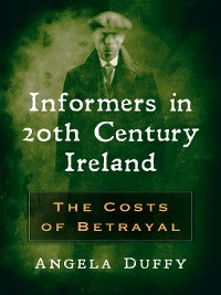 Cover Informers in 20th Century Ireland