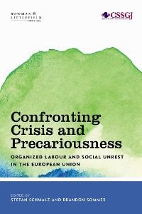 Cover Confronting Crisis and Precariousness