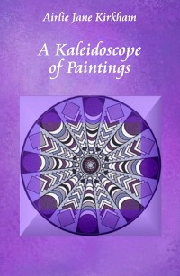 Cover A Kaleidoscope of Paintings