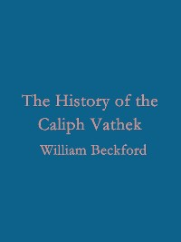 Cover The History of the Caliph Vathek