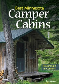 Cover Best Minnesota Camper Cabins