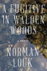 Cover A Fugitive in Walden Woods