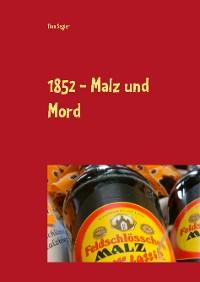 Cover 1852 - Malz und Mord