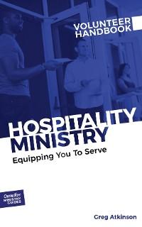 Cover Hospitality Ministry Volunteer Handbook
