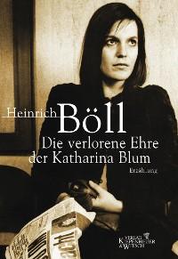 Cover Die verlorene Ehre der Katharina Blum
