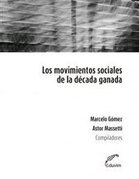 Cover Los movimientos sociales de la década ganada