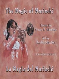 Cover The Magic of Mariachi / La Magia del Mariachi