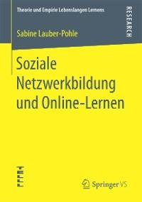 Cover Soziale Netzwerkbildung und Online ‐Lernen
