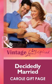 Cover Decidedly Married (Mills & Boon Vintage Love Inspired)
