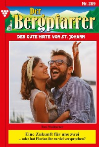 Cover Der Bergpfarrer 289 – Heimatroman