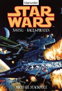 Cover Star Wars. X-Wing. Bacta-Piraten
