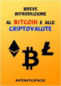 Cover Breve introduzione al bitcoin e alle criptovalute