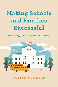 Cover Making Schools and Families Successful