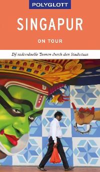 Cover POLYGLOTT on tour Reiseführer Singapur