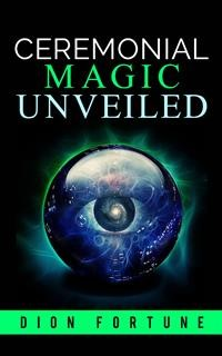 Cover Cerimonial Magic unveiled