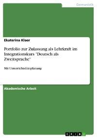 """Cover Portfolio zur Zulassung als Lehrkraft im Integrationskurs """"Deutsch als Zweitsprache"""""""