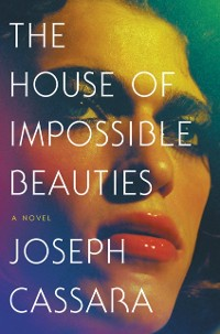 Cover House of Impossible Beauties