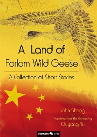 Cover A Land of Forlorn Wild Geese