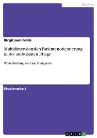 Cover Multidimensionalen Patientenorientierung in der ambulanten Pflege