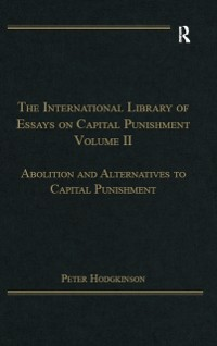 Cover International Library of Essays on Capital Punishment, Volume 2
