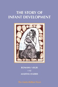 Cover The Story of Infant Development