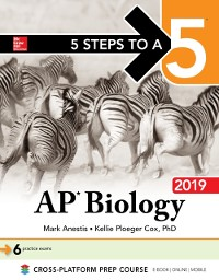 Cover 5 Steps to a 5: AP Biology 2019