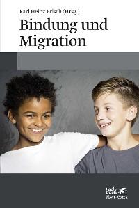 Cover Bindung und Migration
