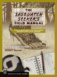 Cover Sasquatch Seeker's Field Manual