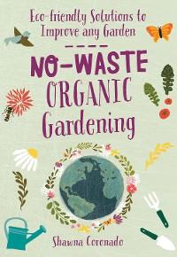 Cover No-Waste Organic Gardening
