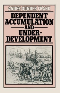 Cover Dependent Accumulation and Underdevelopment