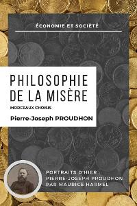 Cover Philosophie de la misère - Morceaux Choisis