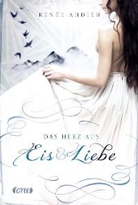 Cover Das Herz aus Eis und Liebe