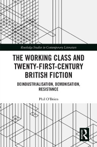 Cover Working Class and Twenty-First-Century British Fiction