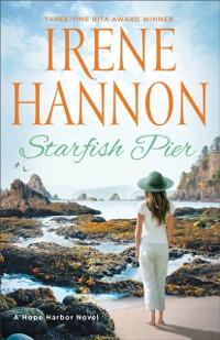 Cover Starfish Pier (A Hope Harbor Novel Book #6)