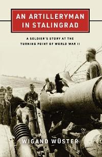 Cover An Artilleryman in Stalingrad