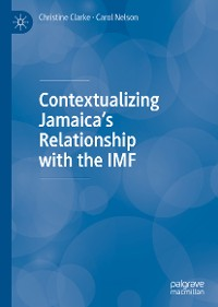 Cover Contextualizing Jamaica's Relationship with the IMF