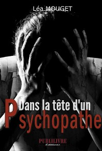 Cover Dans la tête d'un psychopathe