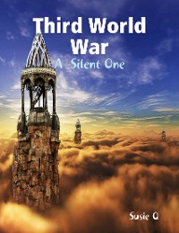 Cover Third World War: A  Silent One