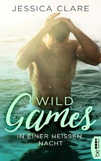 Cover Wild Games - In einer heißen Nacht
