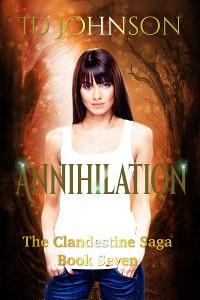 Cover Annihilation: The Clandestine Saga Book 7