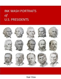 Cover Ink Wash Portraits of U.S. Presidents