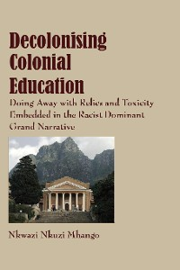 Cover Decolonising Colonial Education