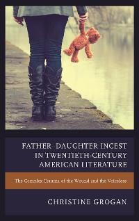 Cover Father–Daughter Incest in Twentieth-Century American Literature