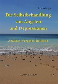 Cover Die Selbstbehandlung von Ängsten und Depressionen