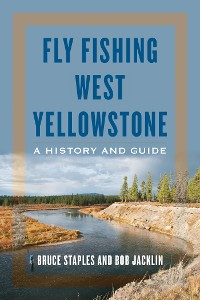 Cover Fly Fishing West Yellowstone