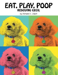Cover Eat, Play, Poop: Rescuing Cecil