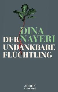 Cover Der undankbare Flüchtling